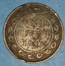 1876-H VF Canadain Large Penny  ID #46A-1