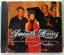 Smooth Moves: Jazz w/Nelson, MacKay, Fleming (MacKay, 2006) (cd2056)