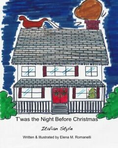 T'was the Night Before Christmas - Italian Style by Romanelli, Elena M Book The