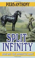 Split Infinity (The Apprentice Adept, Book 1) by Piers Anthony