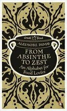 From Absinthe to Zest Libri in lingua Alexandre Dumas Penguin Books 2011