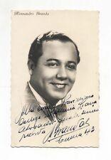 Fotografia autografo ALESSANDRO GRANDA Cantante tenore 1943 opera lirica photo