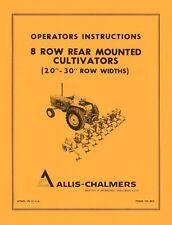 Allis Chalmers 8 Row Rear Mount Cultivator 20 30 Row Width Operators Manual
