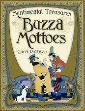 Buzza Mottoes : Sentimental Treasures by Carol Pattison (Hardcover)