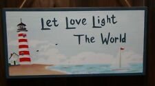 Beautiful Inspirational Message Sign ~LET LOVE LIGHT THE WORLD