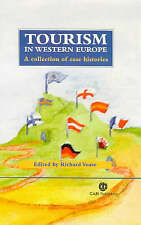Tourism in Western Europe: A Collection of Case Histories, New,  Book