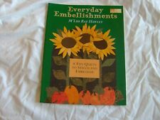 Everyday Embellishments 8 Fun Quilt Patterns M R Hawley Quilting Sewing Decor