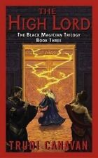USED (GD) The High Lord (The Black Magician Trilogy, Book 3) by Trudi Canavan