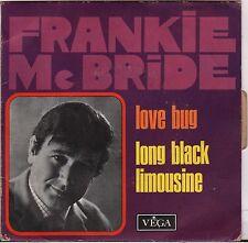 """FRANKIE Mc BRIDE """"LOVE BUG"""" COUNTRY ROCK SP 1969 VEGA 3508"""