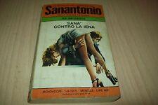 LE INCHIESTE DEL COMMISSARIO SANANTONIO N.63-F.DARD-SANA' CONTRO LA IENA-1975