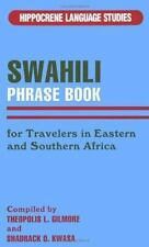 Swahili Phrasebook: For Travelers in Eastern and Southern Africa (Hippocrene Lan