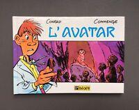 CONRAD. L'Avatar. EO Bédéfil 1985