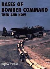 NEW Bases of Bomber Command Then and Now By Roger A. Freeman Hardcover
