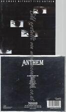 CD--ANTHEM--NO SMOKE WITHOUT FIRE --