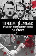 Night of the Long Knives: Forty-