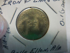 #205 C25B -Belle Ellen Ala. Bessemer Coal Iron & Land Co. 25 cent token