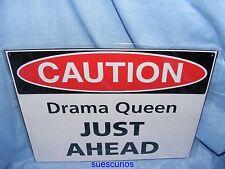 Metal Tin Advertising Cafe Sign Joke Drama Queen Ahead House Kitchen Garage Sign