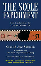 The Scole Experiment: Scientific Evidence for Life After Death, Good Condition B