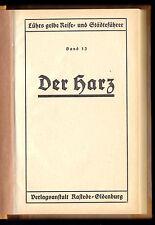 Lührs gelbe Reise und Städteführer, Band 13, Der Harz, um 1930