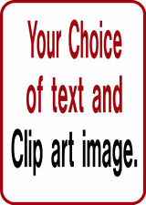"""CUSTOM Sign Your Text on a 12""""X18"""" Aluminum Sign  Made in USA Custom Made Sign"""