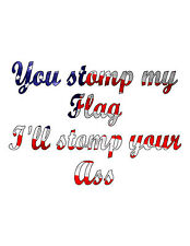 You stomp my Flag American Pride decal