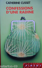 CONFESSIONS D'UNE RADINE:CATHERINE CUSSET /PIMENT POCHE