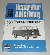 Reparaturanleitung VW Bus / Transporter T2 T2B mit 1,6 liter Motor, ab 1975