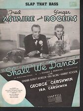 Slap That Bass 1937 Shall We Dance Fred Astaire Ginger Rogers Sheet Music