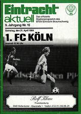 BL 83/84 Eintracht Braunschweig - 1. FC Köln, 21.04.1984
