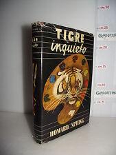 LIBRO Howard Spring TIGRE INQUIETO ed.1947 Traduzione Susanna Comi☺