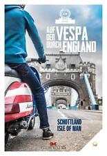 Auf der Vespa durch England von Motorliebe (2017, Taschenbuch)