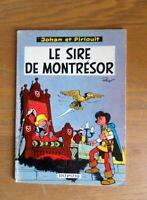 """Johan et Pirlouit édition 1965 """"le sire de montrésor"""" Broché"""