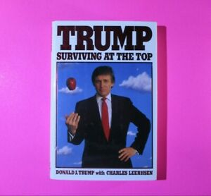 Trump: Surviving at the Top by Donald J. Trump 1990 1st Edition Hard Cover DJ