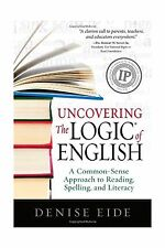 Uncovering the Logic of English: A Common-Sense Approach to Rea... Free Shipping