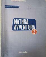 Natura Avventura 2, di Gianfranco Bo, Silvia Dequino,  2014,  Paravia - ER