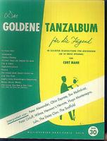 Curt Mahr - Das goldene Tanzalbum für die Jugend Band 30
