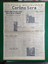 CARLINO SERA 25/8/1943 , CACCIATORPEDINIERE SILURATO NEL MEDITERRANEO