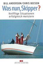Anderson: Was nun Skipper? Knifflige Situationen erfolgreich meistern Handbuch