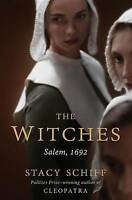 NEW The Witches: Salem, 1692 by Stacy Schiff