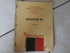 catalogue agricole pièces de rechange BROYEUR 40 NEW HOLLAND 1972