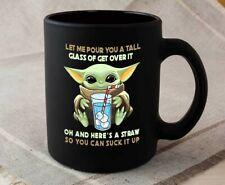 Let Me Pour You Mug - Funny Baby Yoda Mug - Black Mug