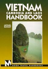 Vietnam, Cambodia and Laos Handbook (Moon Travel Handbooks)