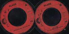 DISCO 45 GIRI  Slade - Skweeze Me, Pleeze Me / Kill 'Em At The Hot Club Tonite