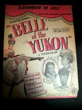 Vintage Sheet Music SLEIGH RIDE IN JULY from the Musical Belle of the Yukon 1944