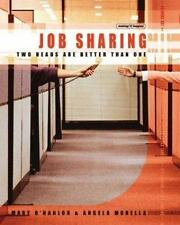 Job Sharing: Two Heads Are Better than One (Making It Happen series)-ExLibrary