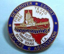 1981-1991,1st Texas,Baton Rouge,LA,Destroyer Escort-Sailors Assoc.10th Ann. pin