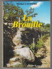La Brouille Michel Lacombe
