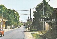CARTOLINA RARA, CAROSINO (TARANTO) CORSO UMBERTO