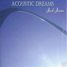 Acoustic Dreams - Jack Jezzro