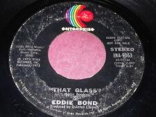 Eddie Bond: That Glass 45